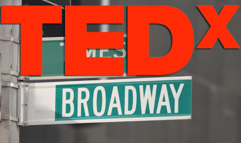 TEDxBroadway: Just a Dream Away