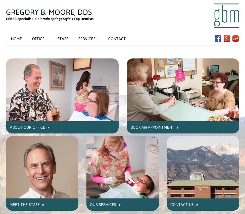 Website Re-design: Gregory B. Moore, Colorado Springs Dentistry